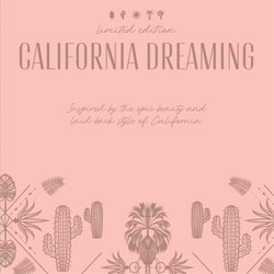 CALIFORNIA DREAMING COLLECTION